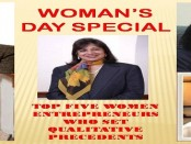 WOMENS DAY SPECIAL GIVES CREDENCE TO WOMEN ENTREPRENEURS