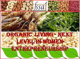 WOMEN ENTREPRENEURSHIP GETS NEW AVENUES BY ORGANIC PRODUCTS