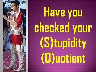 Get rid of (S)tupidity (Q)uotient