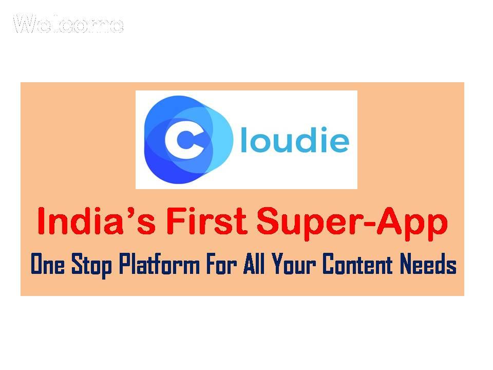 India's First Super App Cloudie